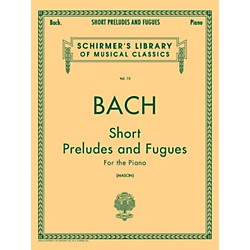 G. Schirmer Short Preludes And Fugues For The Piano Vol 15 By Bach (50252050)