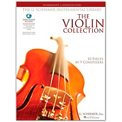 G. Schirmer The Violin Collection - Intermediate To Advanced Violin / Piano G. Schirmer Instr Library (50486147)