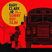 WEA Gary Clark Jr. - The Story of Sonny Boy Slim Vinyl LP