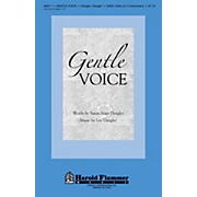 Shawnee Press Gentle Voice SATB composed by Lee Dengler