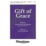 Shawnee Press Gift of Grace SATB composed by Lee Dengler