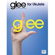 Hal Leonard Glee For Ukulele Songbook