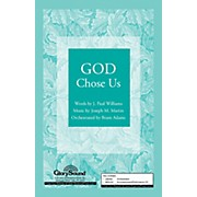 Shawnee Press God Chose Us SATB arranged by Brant Adams