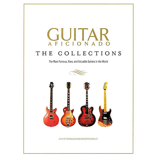 Hal Leonard Guitar Aficionado: The Collections - The Most Famous Rare And Valuable Guitars-thumbnail