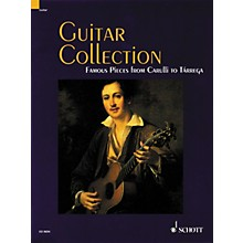Schott Guitar Collection Famous Pieces from Carulli to Tarrega Standard Notation