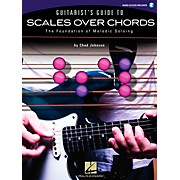 Hal Leonard Guitarist's Guide To Scales Over Chords - The Foundation of Melodic Guitar Soloing (Book/CD)