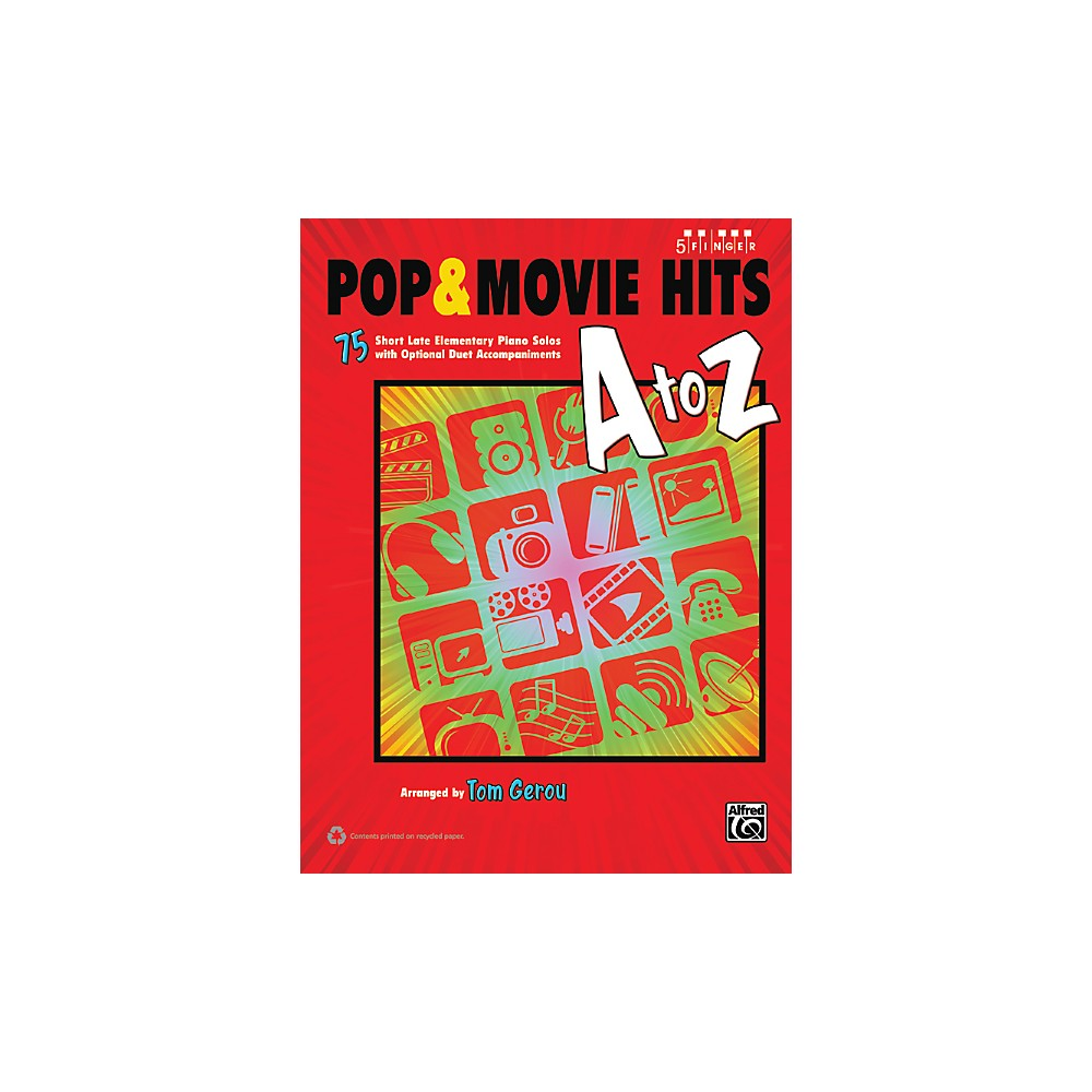 Alfred Pop & Movie Hits A to Z Five Finger Piano Book