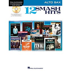 Hal Leonard 12 Smash Hits for Alto Sax - Instrumental Play-Along Book/CD (119040)