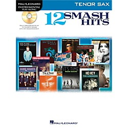 Hal Leonard 12 Smash Hits for Tenor Sax - Instrumental Play-Along Book/CD (119041)