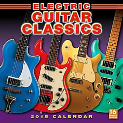 Hal Leonard 2015 Electric Guitar Classics 16 Month Wall Calendar (125436)
