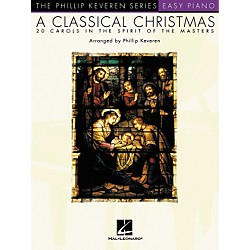 Hal Leonard A Classical Christmas - Phillip Keveren Series For Easy Piano (310769)