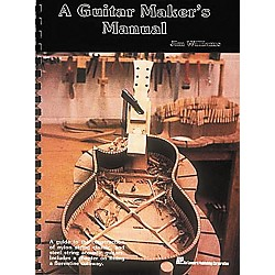 Hal Leonard A Guitar Maker's Manual Book (183286)