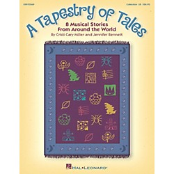 Hal Leonard A Tapestry Of Tales - 8 Musical Stories from Around the World Song Collection (9970569)