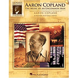 Hal Leonard Aaron Copland: The Music Of An Uncommon Man Classroom Kit (9971239)