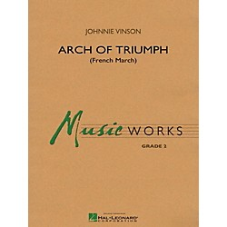 Hal Leonard Arch Of Triumph (French March) - MusicWorks Concert Band Grade 2 (4003474)