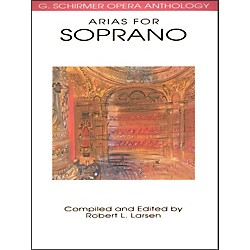 Hal Leonard Arias For Soprano G Schirmer Opera Anthology (50481097)