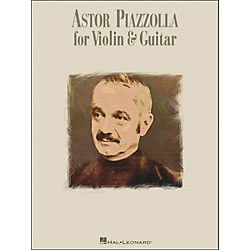 Hal Leonard Astor Piazzolla For Violin & Guitar (695888)