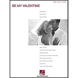Hal Leonard Be My Valentine Piano, Vocal, Guitar Songbook (310564)