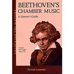 Hal Leonard Beethoven's Chamber Music - Unlocking The Masters Series Book/CD (333394)
