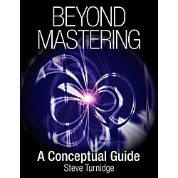 Hal Leonard Beyond Mastering: A Conceptual Guide (333850)