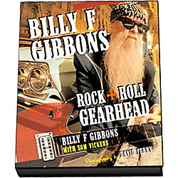 Hal Leonard Billy F Gibbons: Rock + Roll Gearhead (Book) (333372)