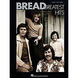 Hal Leonard Bread Greatest Hits arranged for piano, vocal, and guitar (P/V/G) (306779)