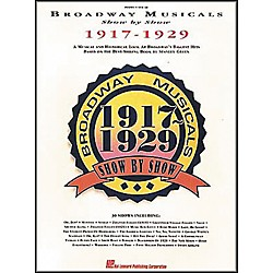 Hal Leonard Broadway Musicals Show by Show 1917-1929 Book (311515)