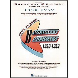 Hal Leonard Broadway Musicals Show by Show 1950-1959 Book (311518)