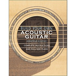 Hal Leonard Build Your Own Acoustic Guitar (331037)
