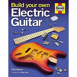 Hal Leonard Build Your Own Electric Guitar Book (Hard Cover) (119395)
