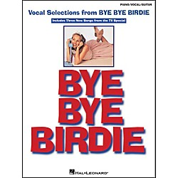 Hal Leonard Bye Bye Birdie Vocal Selections arranged for piano, vocal, and guitar (P/V/G) (313233)