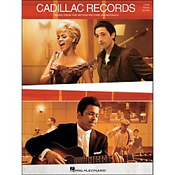 Hal Leonard Cadillac Records - Music From The Motion Picture Soundtrack arranged for piano, vocal, and guitar (P (313441)