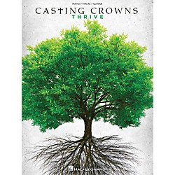 Hal Leonard Casting Crowns - Thrive for Piano/Vocal/Guitar (125333)