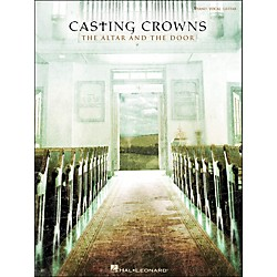 Hal Leonard Casting Crowns The Altar And The Door arranged for piano, vocal, and guitar (P/V/G) (306942)