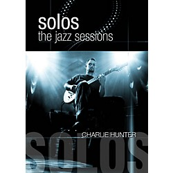 Hal Leonard Charlie Hunter - Solos: The Jazz Sessions DVD (101976)