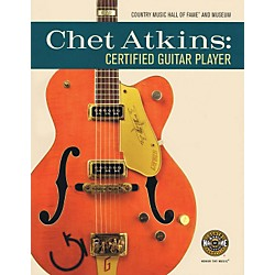 Hal Leonard Chet Atkins: Certified Guitar Player Book (333863)