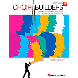Hal Leonard Choir Builders - Fundamental Vocal Techniques for Classroom and General Use Book/CD (9970913)