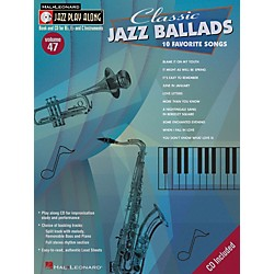 Hal Leonard Classic Jazz Ballads--Jazz Play Along Volume 47 Book with CD (843043)