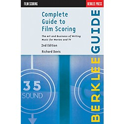 Hal Leonard Complete Guide To Film Scoring - 2nd Edition (50449607)