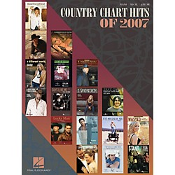 Hal Leonard Country Chart Hits of 2007 Piano, Vocal, & Guitar Songbook (311456)