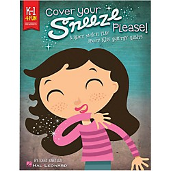 Hal Leonard Cover Your Sneeze, Please! A Short Musical Play About Kids' Healthy Habits (117746)