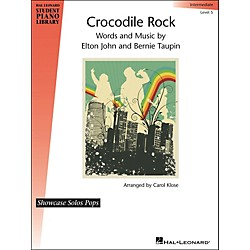 Hal Leonard Crocodile Rock - Showcase Solo Level 5 Intermediate Hal Leonard Student Piano Library by Carol Klose (296767)