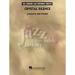 Hal Leonard Crystal Silence - The Jazz Essemble Library Series Level 4 (7011981)