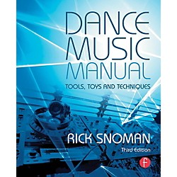 Hal Leonard Dance Music Manual - Tools, Toys, and Techniques (127922)