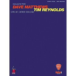 Hal Leonard Dave Matthews & Tim Reynolds Live at Luther College Guitar Tab Book (2500131)