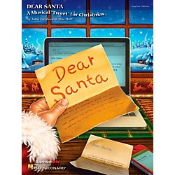 Hal Leonard Dear Santa - A Musical Tweet for Christmas Teacher's Edition (9971707)