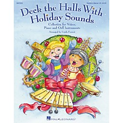 Hal Leonard Deck The Halls With Holiday Sounds Song Collection for Voice and Orff Instruments Teacher Edition (9970230)