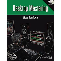 Hal Leonard Desktop Mastering Inside Secrets To Mastering Your Recordings - Music Pro Guides Series Book/DVD-ROM (333257)