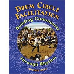 Hal Leonard Drum Circle Facilitation Book - Building Community Through Rhythm (331763)
