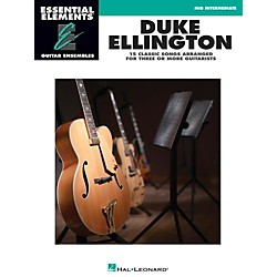 Hal Leonard Duke Ellington - Essential Elements Guitar Ensembles Late Intermediate Level (865009)